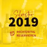 Vorankündigung Silvestermenü 2019 / 2020 – Rechtzeitig reservieren!